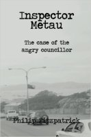 Inspector Metau: The Case of the Angry Councillor ISBN: 978-0987132123