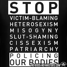 Stop policing our bodies