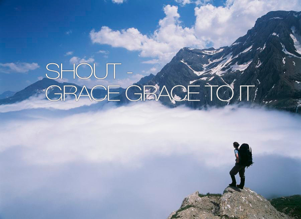 Shout GRACE - GRACE to it!