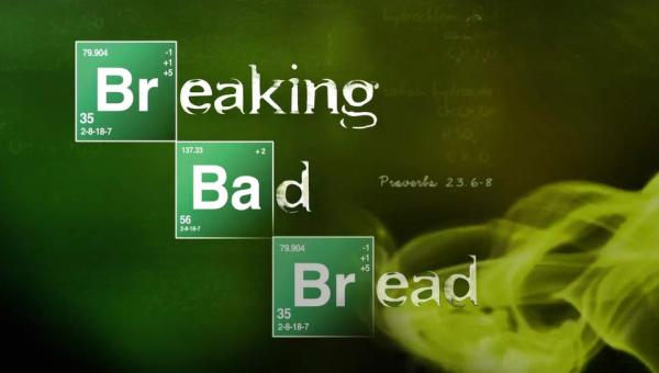 Breaking Bad Bread