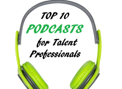 TalentStitcher: Top 12 Podcasts for Talent Professionals