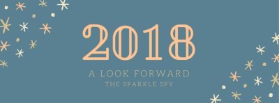 2018 - A Look Forward