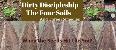 Dirty Discipleship, The Seed is Important!