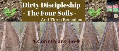 Dirty Discipleship, Pray, Sow, Water, Repeat...