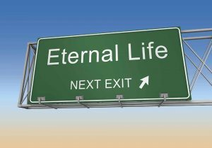 "What is ""ETERNAL LIFE?"""