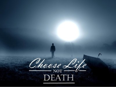 LIFE not DEATH