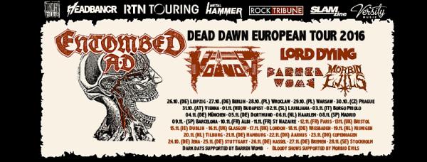 Dead Dawn European Tour 2016