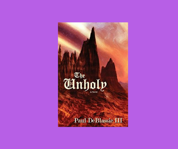 a review  THE UNHOLY by Paul DeBlassie