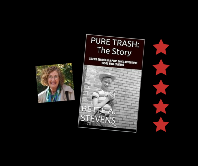 a Review-PURE TRASH: THE STORY  by BETTE A STEVENS