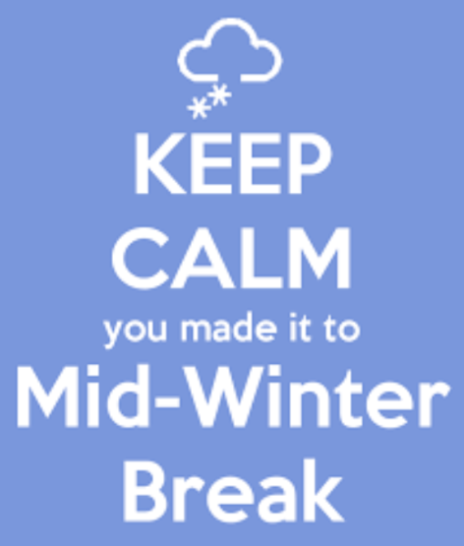 Mid Winter Break