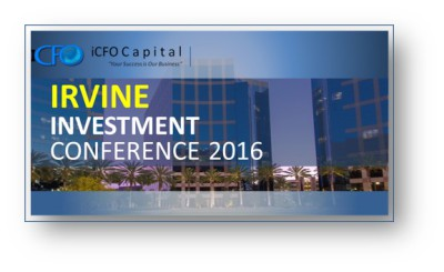April 9th - iCFO Capital Investment Conference, Irvine CA