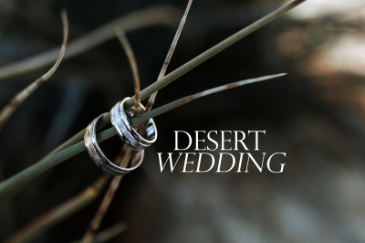RENATA & IGOR ...A Desert Wedding !