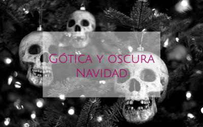 Gótica y oscura navidad