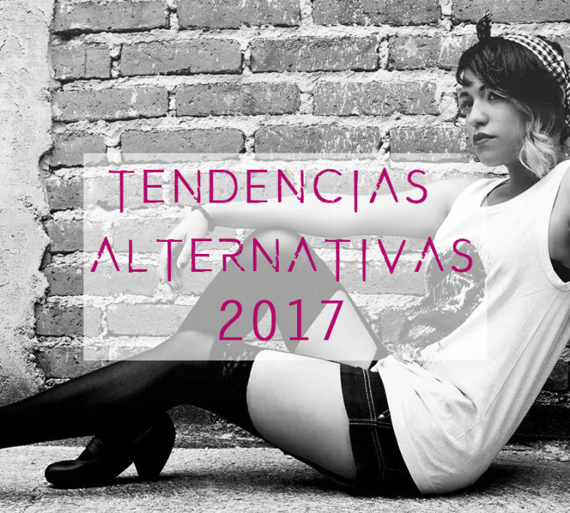 Tendencias alternativas para este 2017