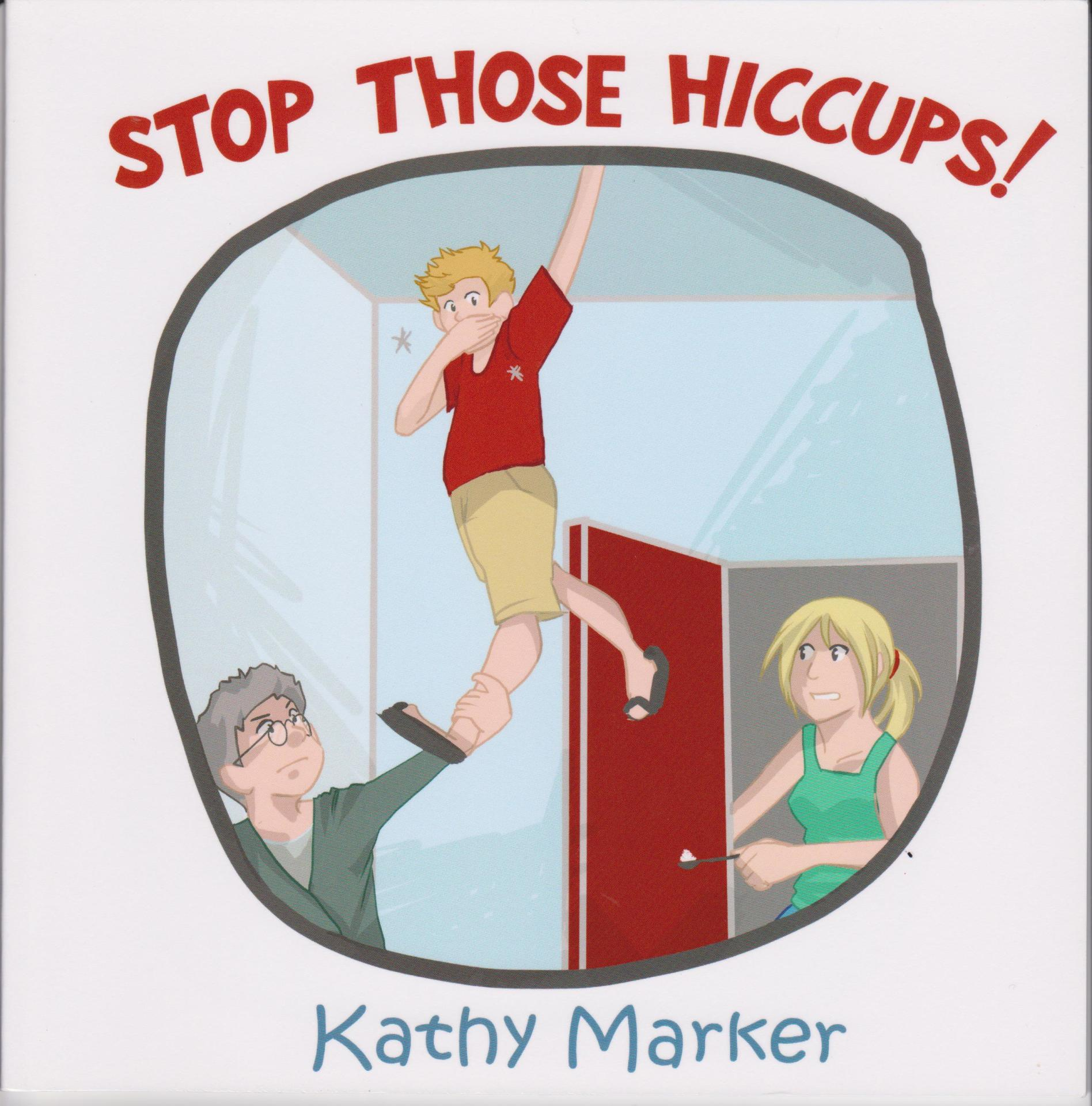 hiccups, Rowanvale, Kathy Marker