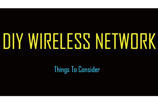 Building A Wireless Network