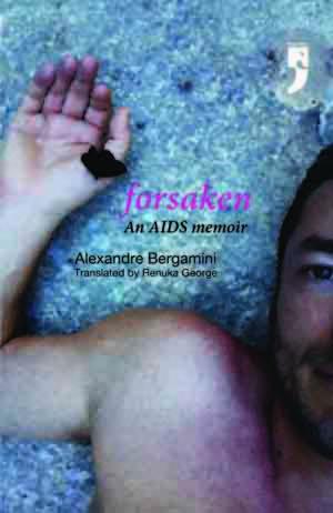 Forsaken: An AIDS Memoir