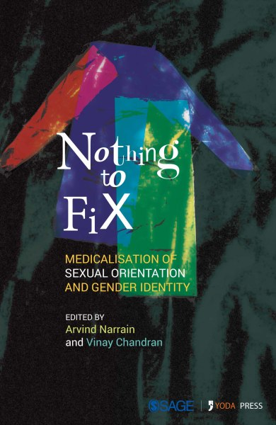 Nothing to Fix: Medicalisation of Sexual Orientation and Gender Identity