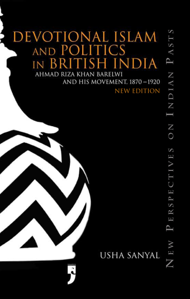 Devotional Islam and Politics in British India