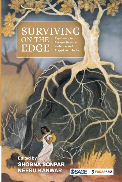 Surviving on the Edge: Psychosocial Perspectives on Violence and Prejudice in India