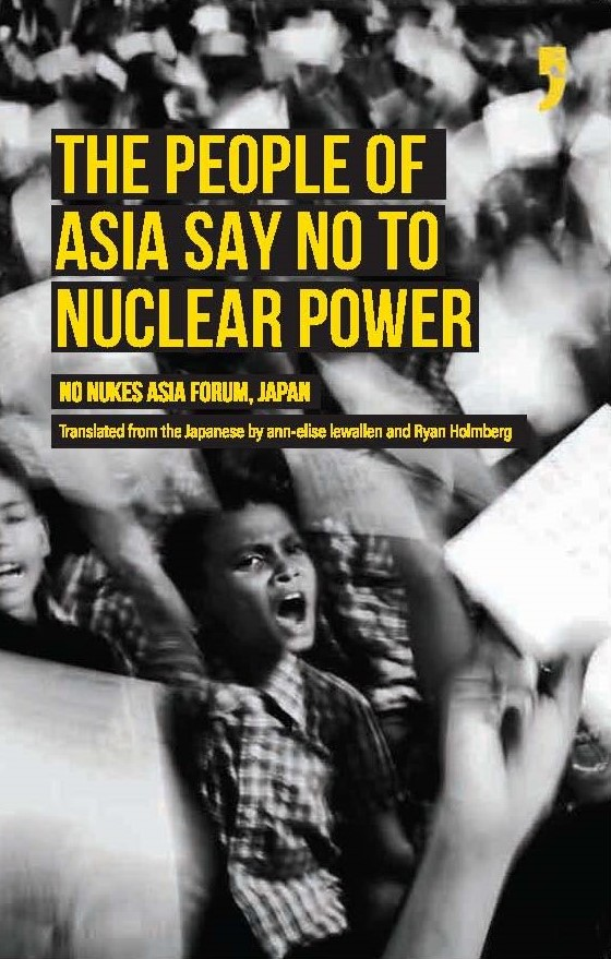 The People of Asia Say No to Nuclear Power