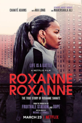 """Roxanne Roxanne"" The Story of Roxanne Shante on Netflix 03.23.18"