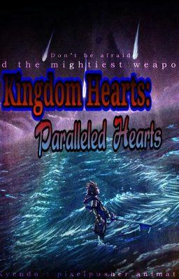 Kingdom Hearts: Paralleled Hearts