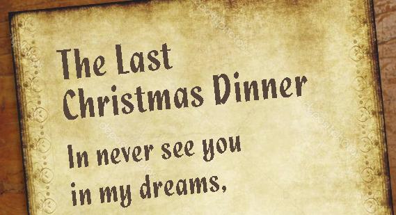 The Last Christmas Dinner