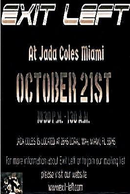 Exit Left Miami Jada Coles Miami Night Life