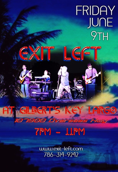 Exit Left Live at Gilbert's Key Largo Friday June 9