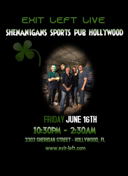 Exit Left Band Shenanigan's Hollywood Florida