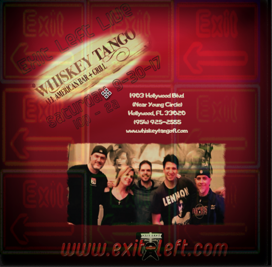 Exit Left Band Live at Whiskey Tango in Hollywood Florida