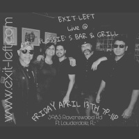 Exit Left, South Florida's Favorite Rock Cover Band, Miami Top Cover Band, Best Cover Band