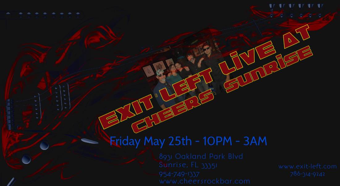 Exit Left, Cheers Rock Bar, Cheers Sunrise, Best Cover Band in South Florida