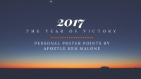 2017: A Year of Victory - Personal Prayer Points
