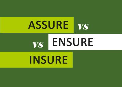Grammar Assure Ensure Insure
