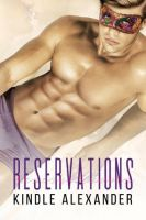 Reservations By: Kindle Alexander