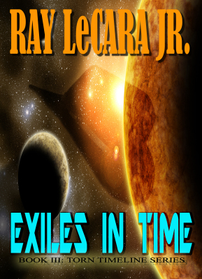 Exiles In Time | The final book in THE TORN TIMELINE series. Summer 2018.