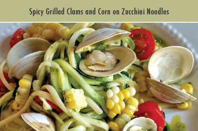 Spicy Grilled Clams and Corn on Zucchini Noodles