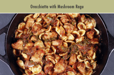 Orecchiette with Mushroom Ragu