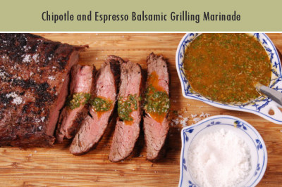 Chipotle and Espresso Balsamic Grilling Marinade