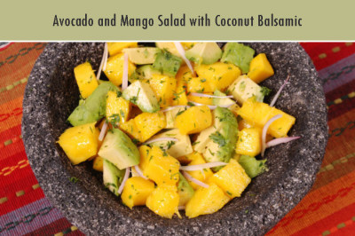 Avocado and Mango Salad with Coconut Balsamic