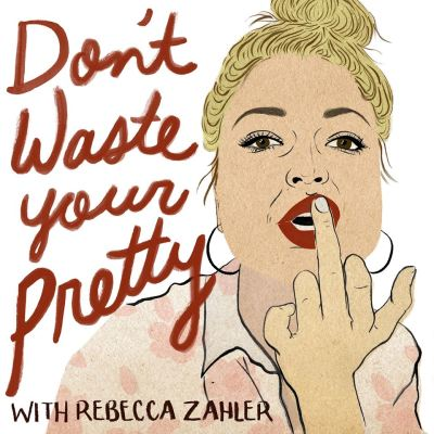 """""""What kind of girl...?!"""" Don't Waste Your Pretty - Podcast Appearance"""