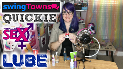 A Swingtowns Quickie: How to pick lube (VIDEO)