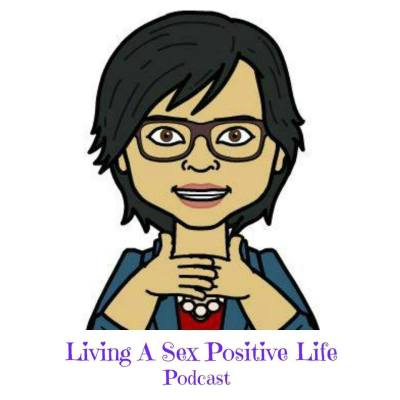 Podcast Appearance: Living a Sex Positive Life