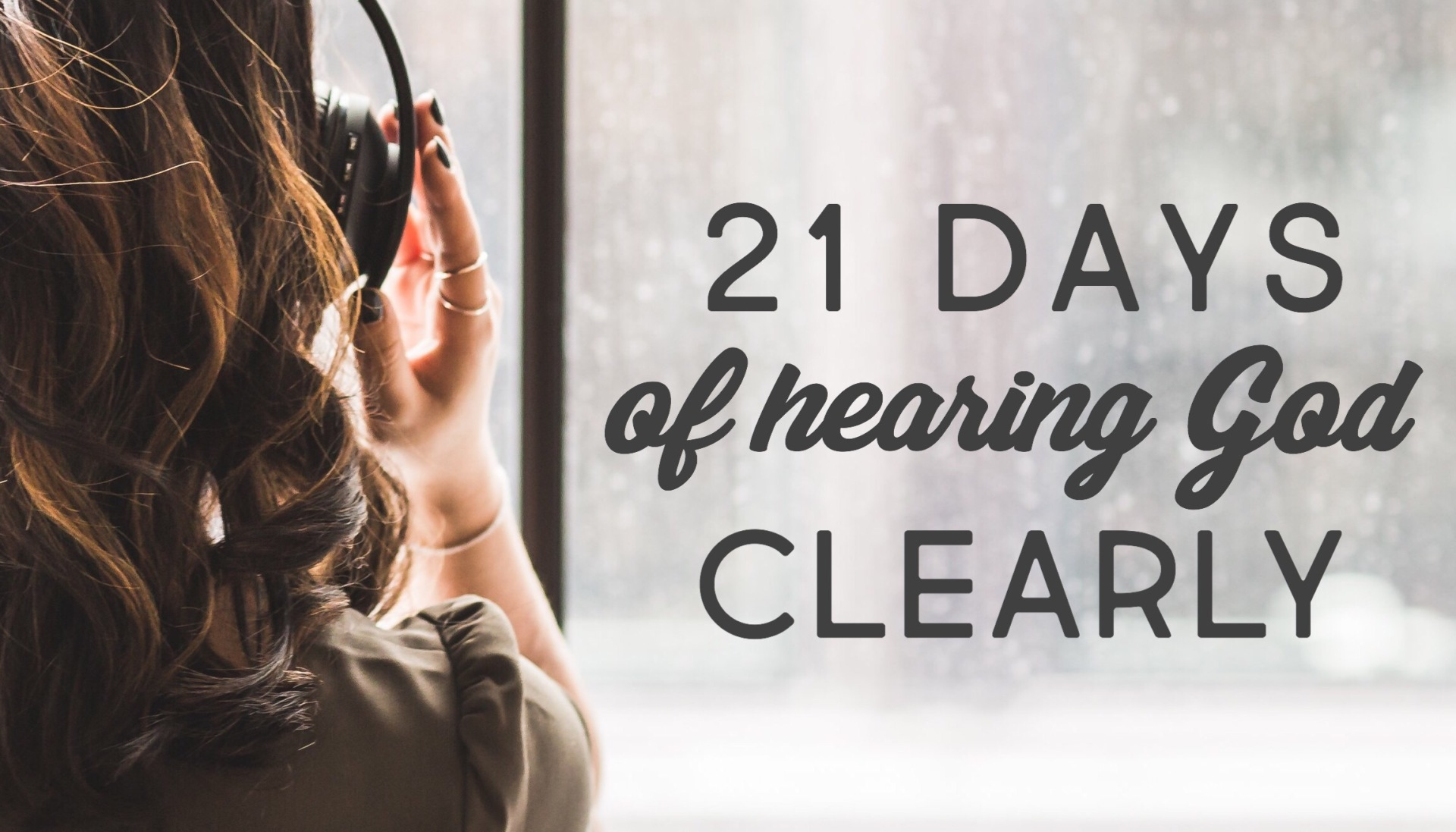 21 Days Of Hearing God Clearly