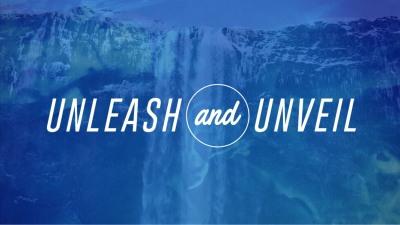 Unleash & Unveil