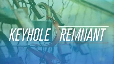 Keyhole Remnant
