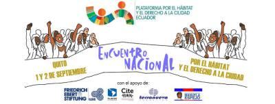 Encuentro nacional por el hábitat y el derecho a la ciudad, Quito