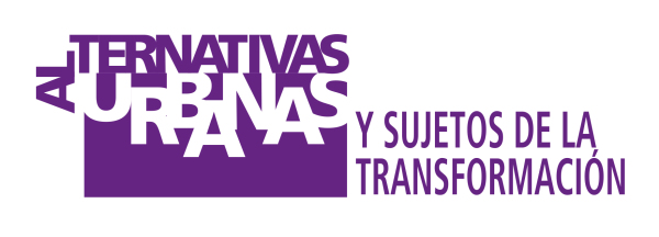 Alternativas urbanas y sujetos de la transformación